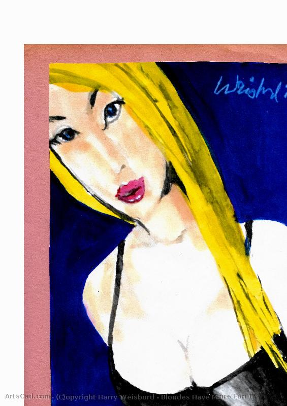 Artwork >> Harry Weisburd >> Blondes Have More Fun 1