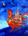 Marie-France Busset - THE ROOSTER AND THERE CATHEDRAL SAINT BASILE IN MOSCOW