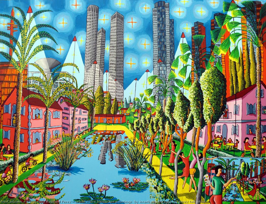 Artwork >> Raphael Perez >> urban naive landscape paintings  by israeli painter raphael perez folk artist